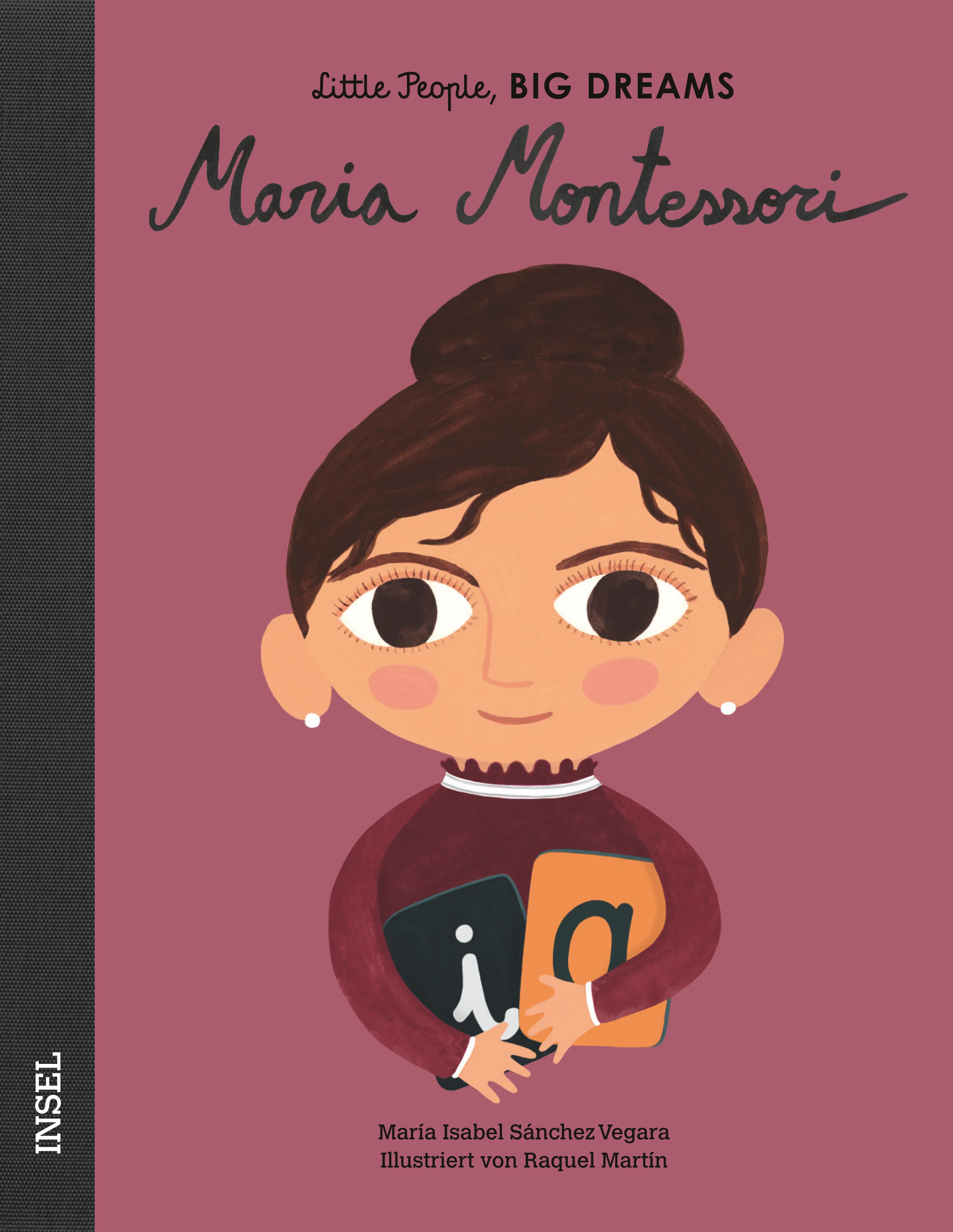 Little People, BIG DREAMS - Maria Montessori